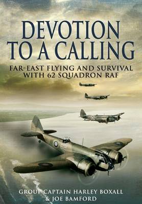 Devotion to a Calling by Harley Group Captain Boxall