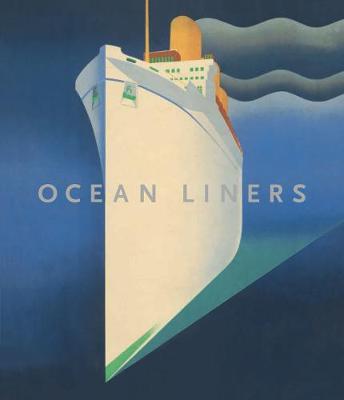 Ocean Liners by Daniel Finamore