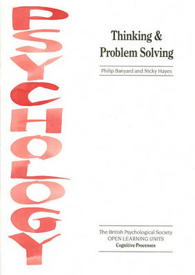 Thinking and Problem Solving by Phil Banyard
