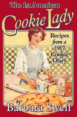 1st American Cookie Lady by Barbara Swell