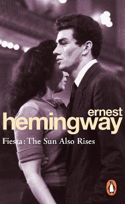 Fiesta by Ernest Hemingway