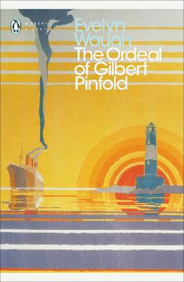 Ordeal of Gilbert Pinfold by Evelyn Waugh