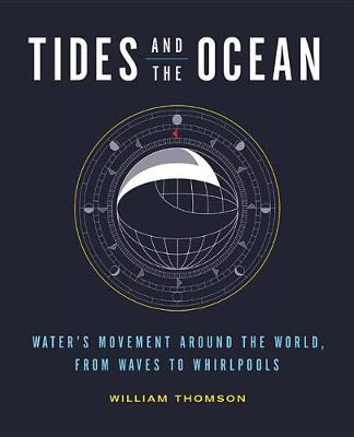 Tides and the Ocean by William Thomson