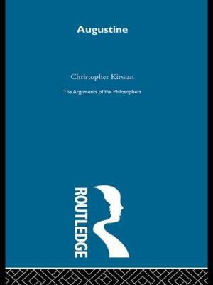 Augustine-Arg Philosophers by Christopher Kirwan