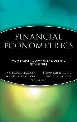 Financial Econometrics by Svetlozar T. Rachev