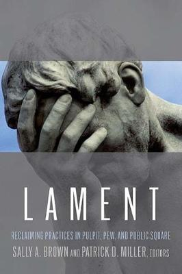 Lament by Sally A. Brown