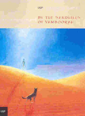 By the Sandhills of Yamboorah by Reginald Ottley