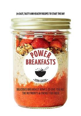 Hachette Healthy Living: Power Breakfasts book