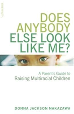 Does Anybody Else Look Like Me? book