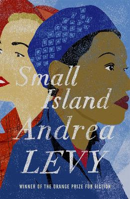 Small Island: Winner of the 'best of the best' Orange Prize book