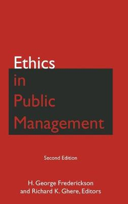 Ethics in Public Management by H George Frederickson