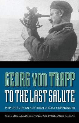 To the Last Salute by Georg von Trapp