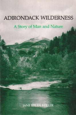 Adirondack Wilderness by Keller