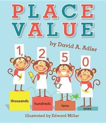 Place Value by David A Adler
