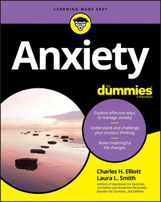 Anxiety For Dummies by Charles H. Elliott