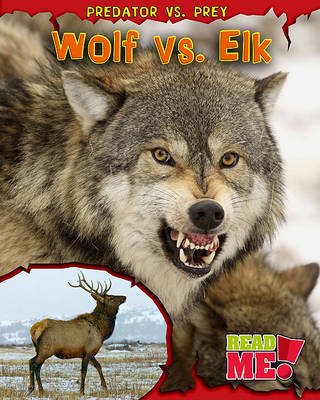 Wolf vs. Elk by Mary Meinking