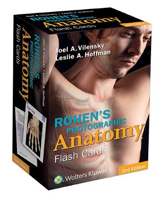 Rohen's Photographic Anatomy Flash Cards by Joel A. Vilensky
