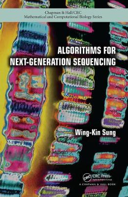 Algorithms for Next-Generation Sequencing by Wing-Kin Sung