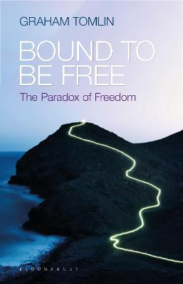 Bound to be Free by Graham Tomlin