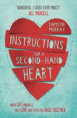 Instructions for a Second-hand Heart by Tamsyn Murray