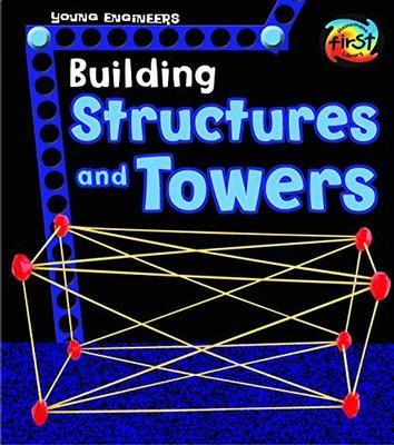 Building Structures and Towers by Tammy Enz