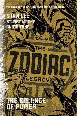 The Zodiac Legacy: Balance of Power by Stan Lee