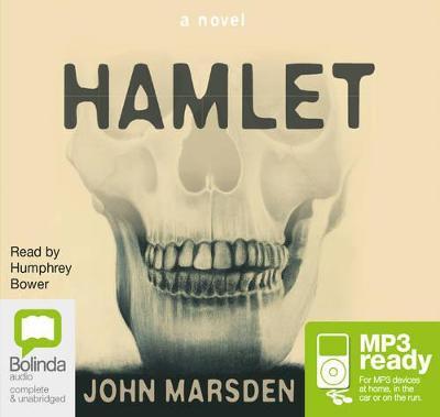 Hamlet: A novel by John Marsden