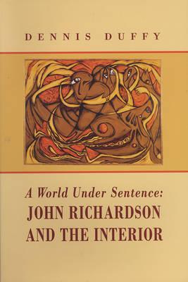 World Under Sentence by Dennis Duffy