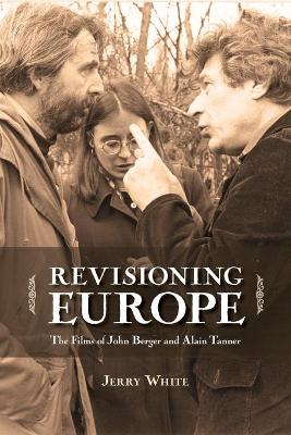 Revisioning Europe by Jerry White