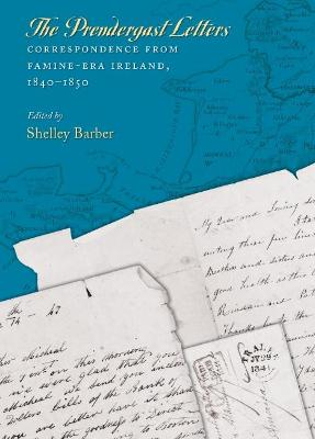 The Prendergast Letters by Shelley Barber