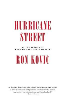 Hurricane Street by Ron Kovic