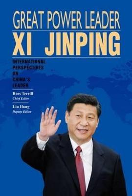Great Power Leader Xi Jinping (Chinese Edition) by Ross Terrill