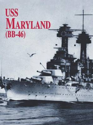 USS Maryland by Turner Publishing