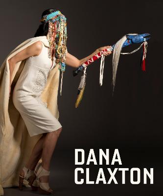 Dana Claxton: Fringing the Cube book