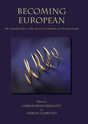 Becoming European by Christopher Prescott