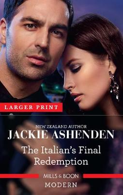 The Italian's Final Redemption by Jackie Ashenden