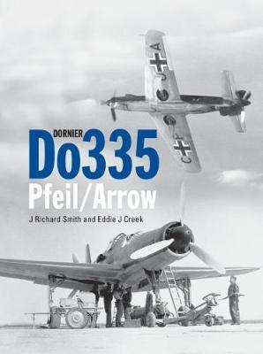 Dornier Do 335 by J. Richard Smith