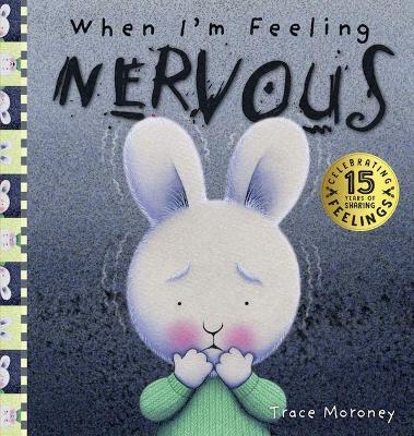 When I'm Feeling Nervous book