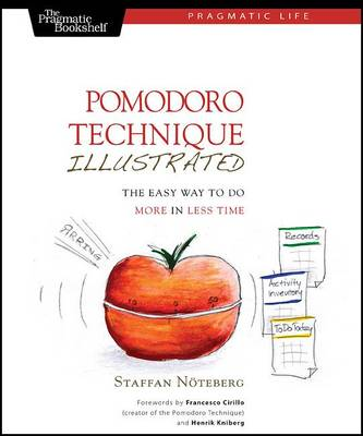 Pomodoro Technique Illustrated by Staffan Noteberg