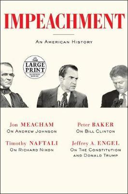 Impeachment: An American History by Jon Meacham