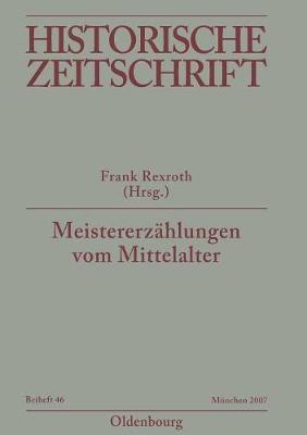 Meistererz hlungen Vom Mittelalter by Frank Rexroth