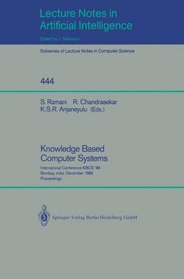 Knowledge Based Computer Systems by S. Ramani