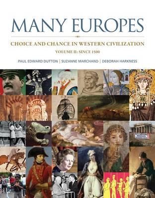 Many Europes: Volume II by Paul Edward Dutton