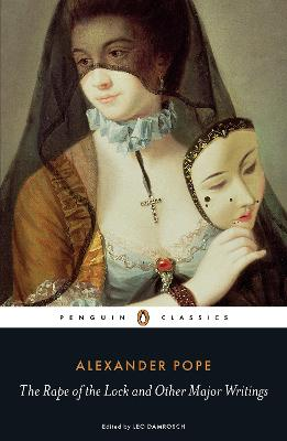 The Rape of the Lock and Other Major Writings by Alexander Pope