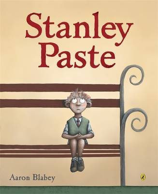 Stanley Paste by Aaron Blabey
