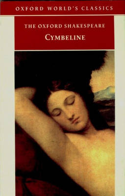 The Oxford Shakespeare: Cymbeline by William Shakespeare