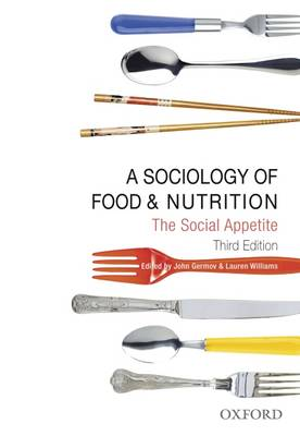 A Sociology of Food and Nutrition by John Germov