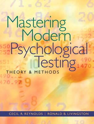 Mastering Modern Psychological Testing by Cecil R. Reynolds
