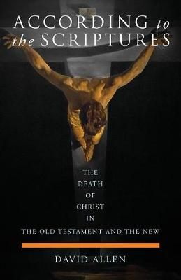 According to the Scriptures by David Allen