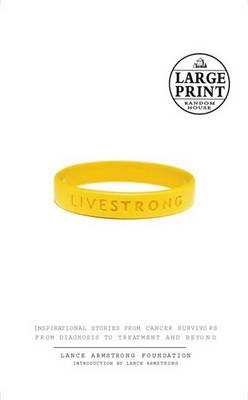 Live Strong by Lance Armstrong